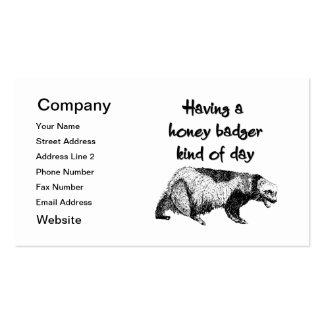 Having a honey badger kind of day business card