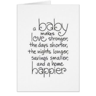 HAVING A NEW BABY IS MAKING LOVE STRONGER / MORE CARD
