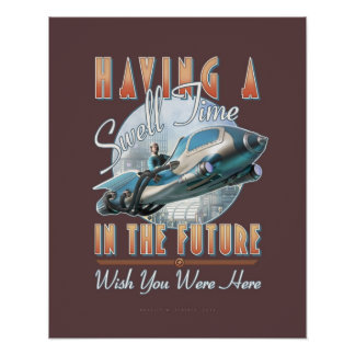 """Having a Swell Time in the Future  (16x20"""") Poster"""