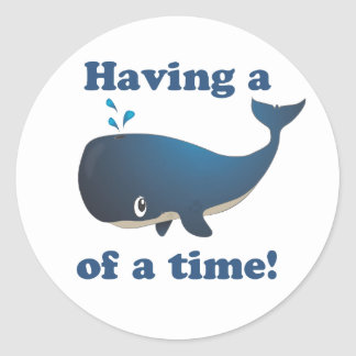 Having a Whale of a time! Round Stickers