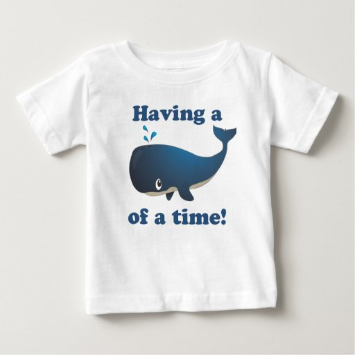 Having a Whale of a time! Tshirts