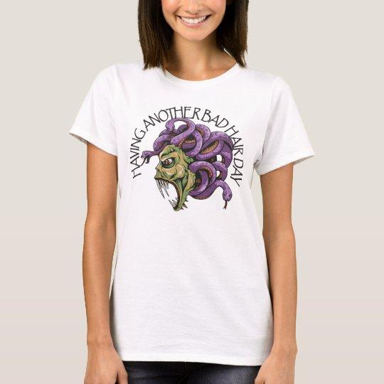 Having Another Bad Hair Day Medusa T-Shirt