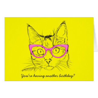 Having Another Birthday? Cat Birthday Card