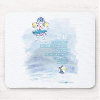 Having Courage Quote Mousepad
