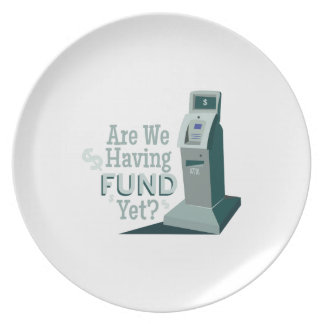 Having Fund? Party Plate