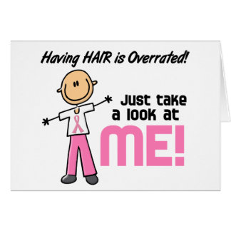 Having Hair Overrated Breast Cancer Stick Figure Card
