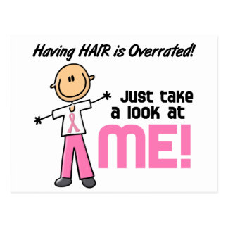 Having Hair Overrated Breast Cancer Stick Figure Postcard