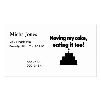 Having My Cake, Eating It Too Business Card