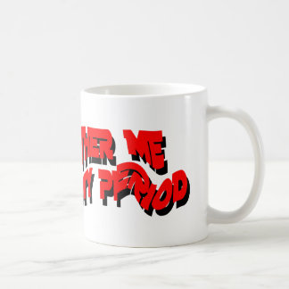 having my period mugs