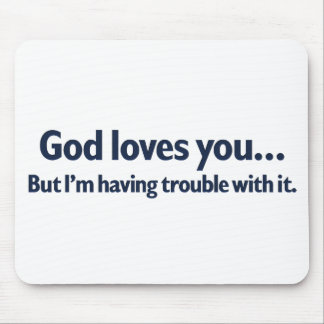 Having trouble loving you mouse pad