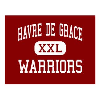 Havre de Grace - Warriors - Havre de Grace Postcard