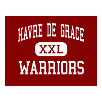 Havre de Grace - Warriors - High - Havre de Grace Postcard