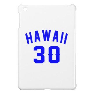 Hawaii 30 Birthday Designs Cover For The iPad Mini