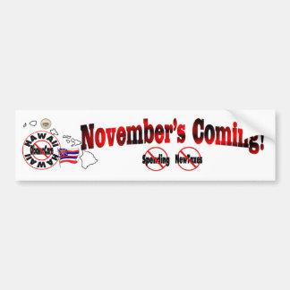 Hawaii Anti ObamaCare – November's Coming! Bumper Sticker