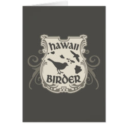 Greeting Card with Hawaii Birder design