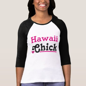 Hawaiian Themed Hawaii Chick T-Shirt