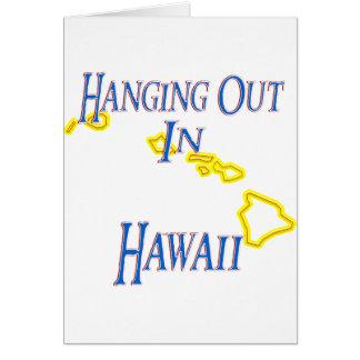 Hawaii - colgando hacia fuera tarjetas