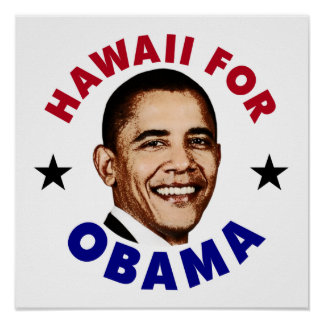Hawaii For Obama Poster