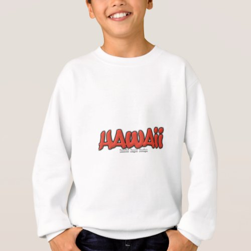 Hawaii Graffiti Sweatshirt