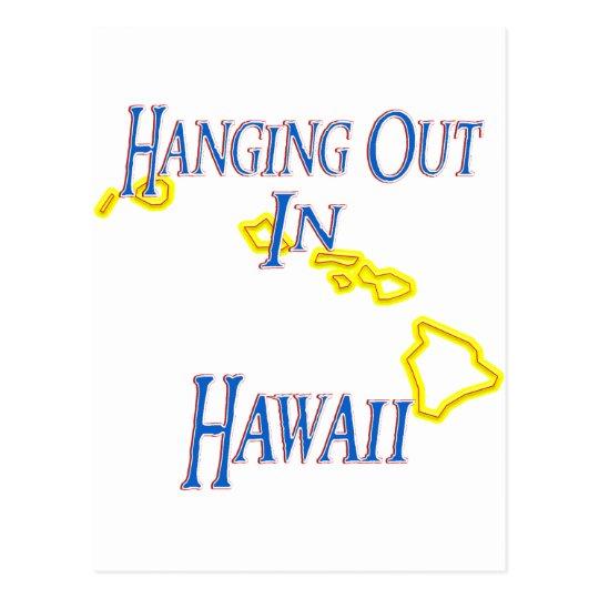 Hawaii - Hanging Out Postcard