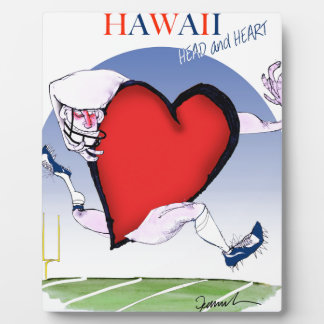 hawaii head heart, tony fernandes plaque