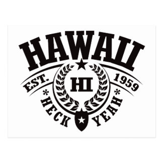 Hawaii, Heck Yeah, Est. 1959 Postcard