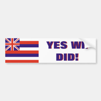 Hawaii: Hicimos sí Pegatina Para Auto