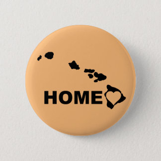 Hawaii Home Away From State Button Badge Pin