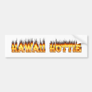 Hawaii Hottie Fire and Flames Bumper Stickers