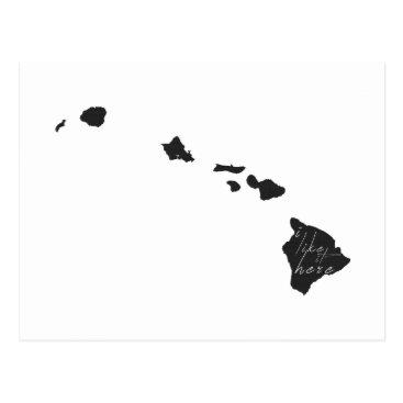 Hawaiian Themed Hawaii I Like It Here State Silhouette Black Postcard