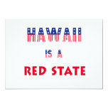 Hawaii is a Red State 5x7 Paper Invitation Card