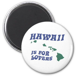 Hawaii Is For Lovers 2 Inch Round Magnet