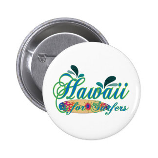 Hawaii is for Surfers Buttons