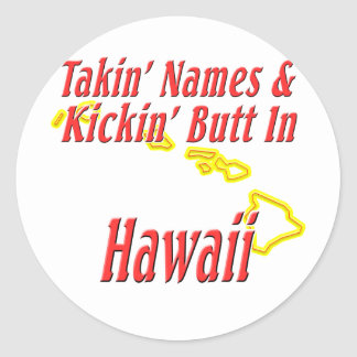 Hawaii - Kickin' Butt Classic Round Sticker
