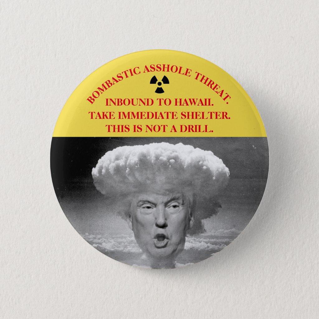 Hawaii Missile Trump Parody Button