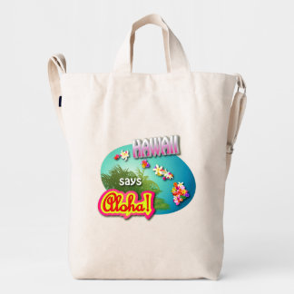 Hawaii Says Aloha! Duck Bag