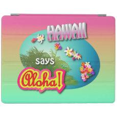 Hawaii Says Aloha! iPad Smart Cover