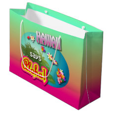 Hawaii Says Aloha! Large Gift Bag