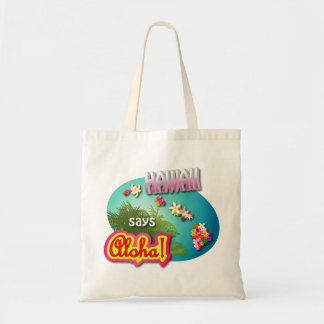 Hawaii Says Aloha! Tote Bag