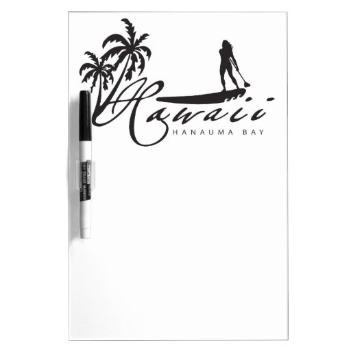 hawaii stand up paddle dry erase board zazzle. Black Bedroom Furniture Sets. Home Design Ideas