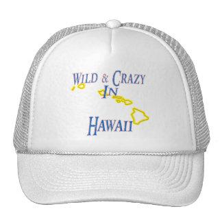 Hawaii - Wild and Crazy Trucker Hat