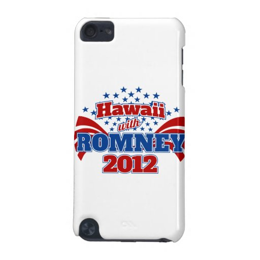 Hawaii with Romney 2012 iPod Touch 5G Covers