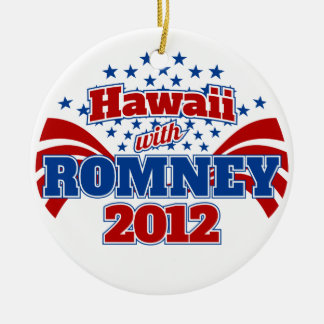 Hawaii with Romney 2012 Ceramic Ornament