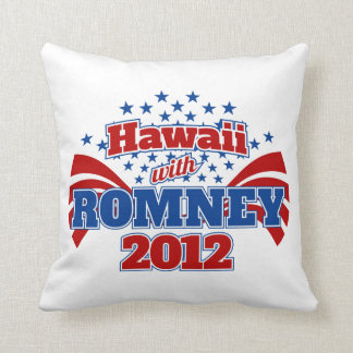 Hawaii with Romney 2012 Throw Pillow