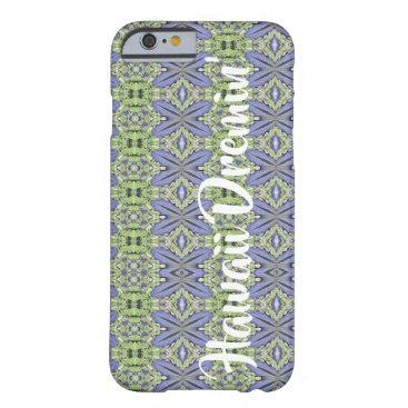 "Hawaiian Themed Hawaiian blue ginger ""Hawaii Dreamin'"" Barely There iPhone 6 Case"