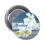 Hawaiian Flowers Mother of the Groom Round Button