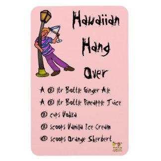 Hawaiian Hang Over Magnet