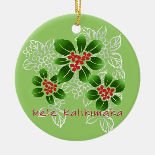 Hawaiian Holly Mele Kalikimaka Christmas Red Ceramic Ornament