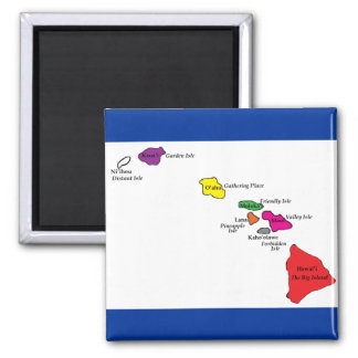 Hawaiian Islands color of their Islands Magnet