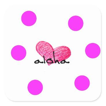 Hawaiian Themed Hawaiian Language of Love Design Square Sticker